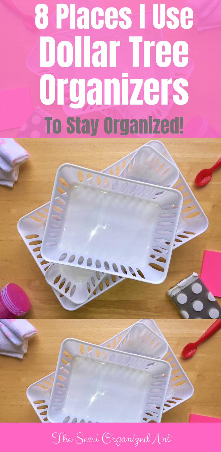 8 Places I Use Dollar Tree Organizers to Stay Organized - The Semi Organized Ant